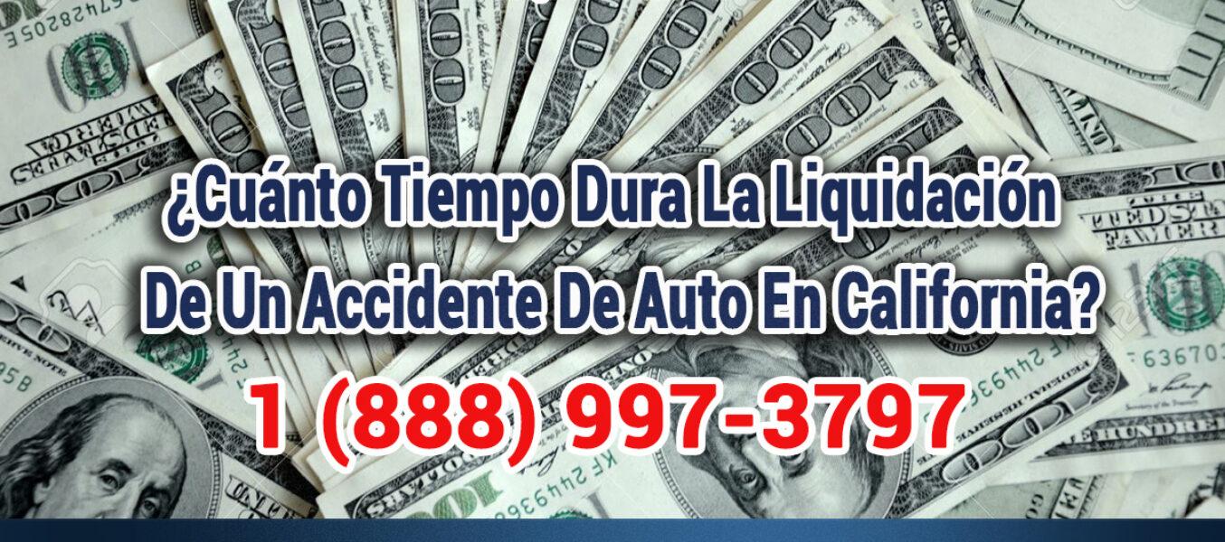 ¿Cuánto Tiempo Dura La Liquidación De Un Accidente Automovilístico En Los Angeles?