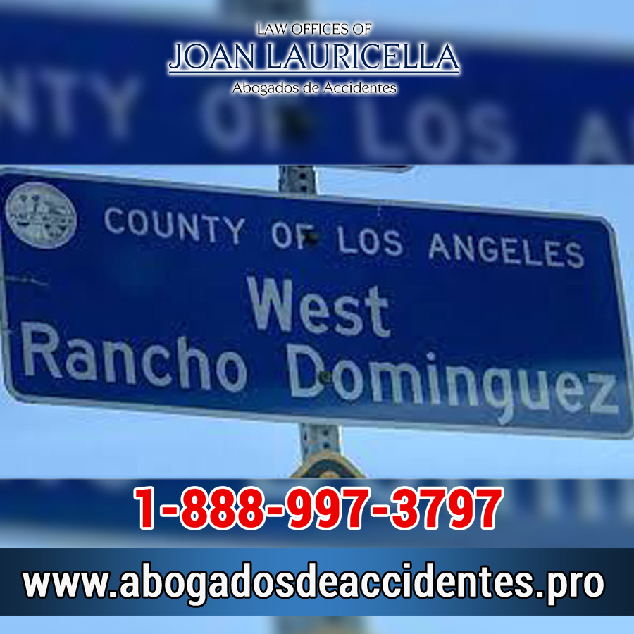 Abogado de Accidentes en West Rancho Domiguez Los Angeles,