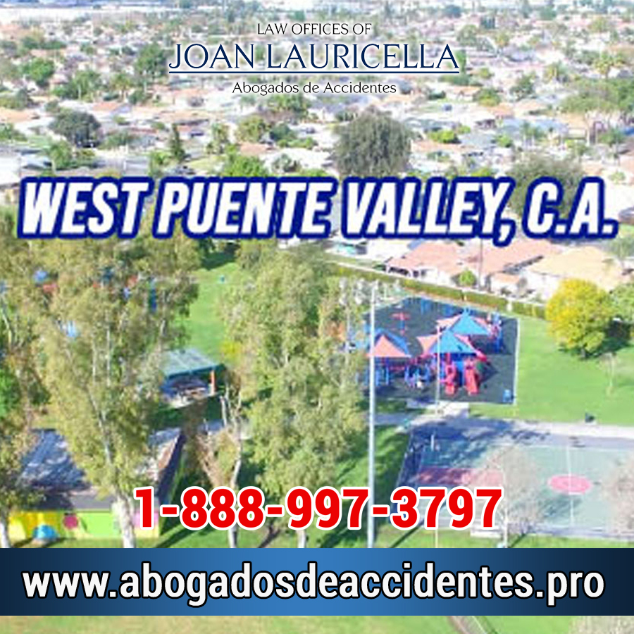 Abogados de Accidentes en West Puente Valley Los Angeles,