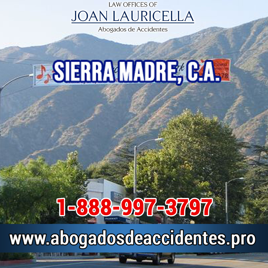 Abogados de Accidentes en Sierra Madre Los Angeles,