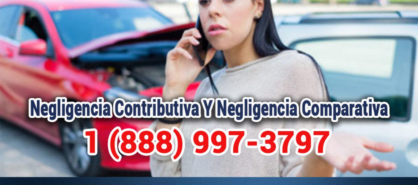 Qué Es Negligencia Contributiva Y Negligencia Comparativa En Un Accidente De Tránsito En Los Angeles