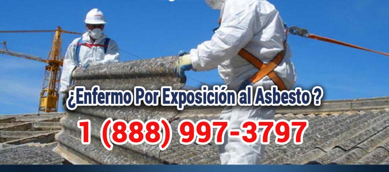 ¿Enfermo Por Exposición al Asbesto En Los Angeles?