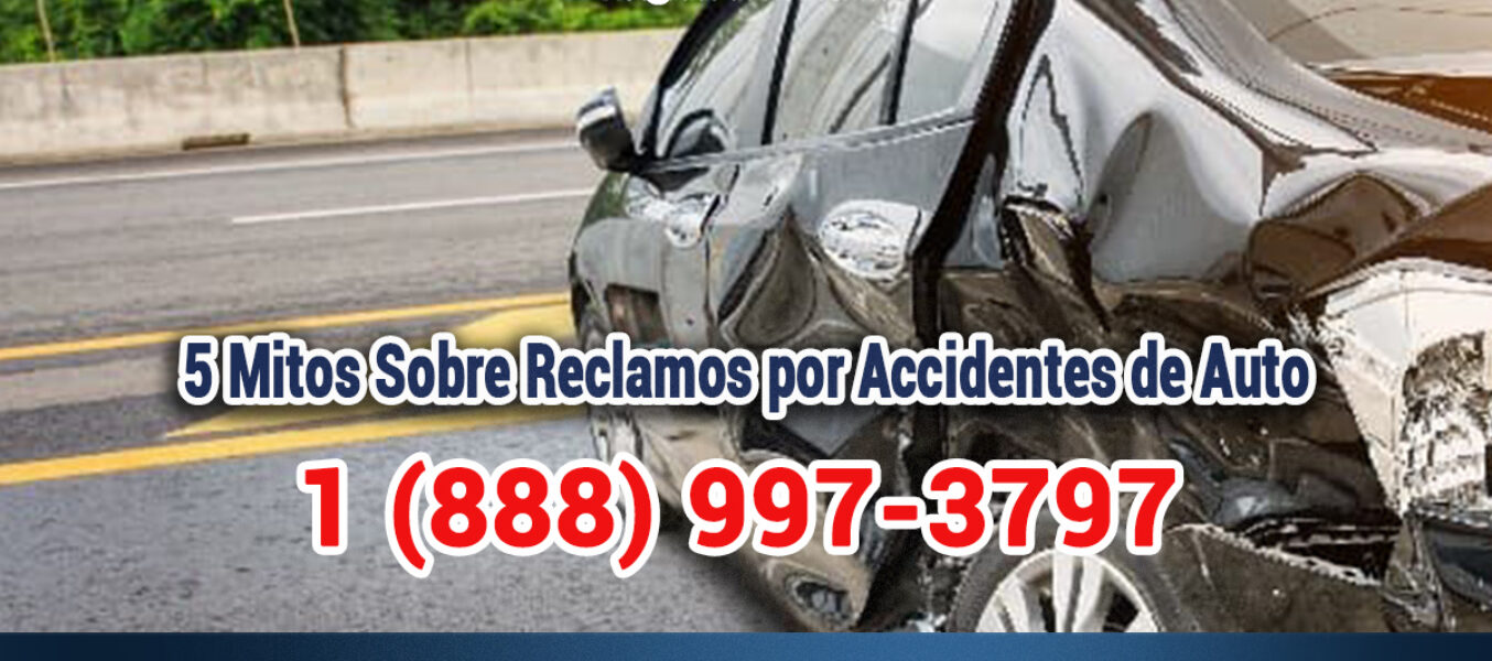 5 Mitos Sobre Reclamos por Accidentes Automovilísticos en Los Angeles