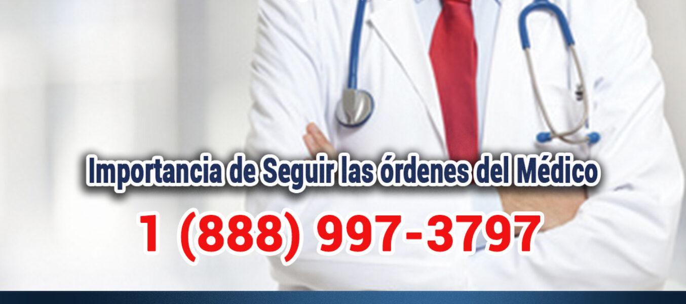 La Importancia de Seguir las órdenes del Médico en Los Angeles