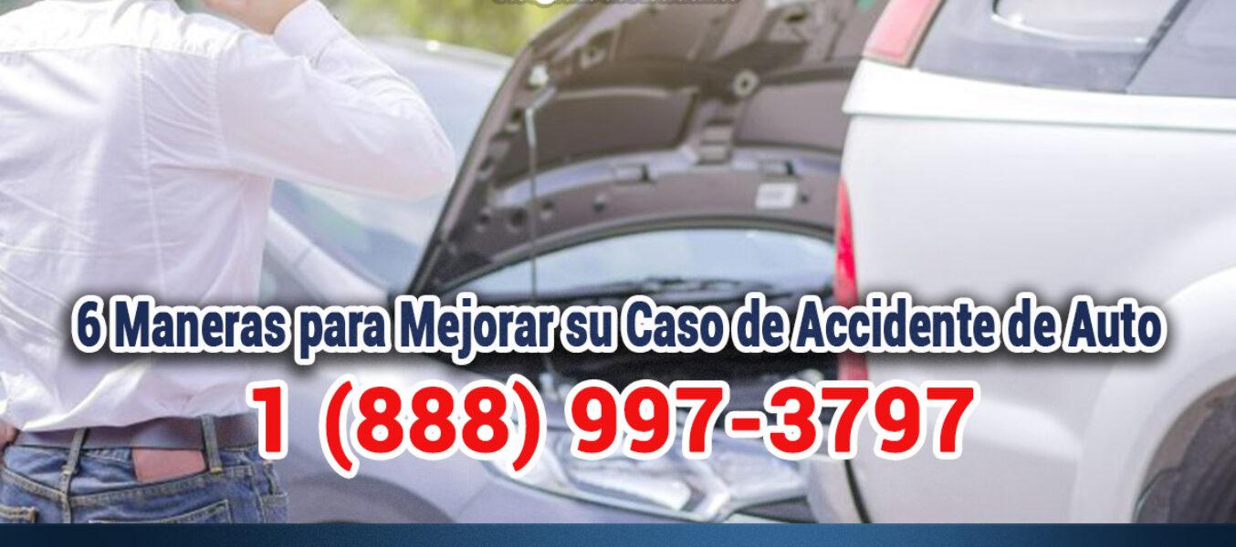 🥇6 Maneras para Mejorar su Caso de Accidente de Auto en Los Ángeles