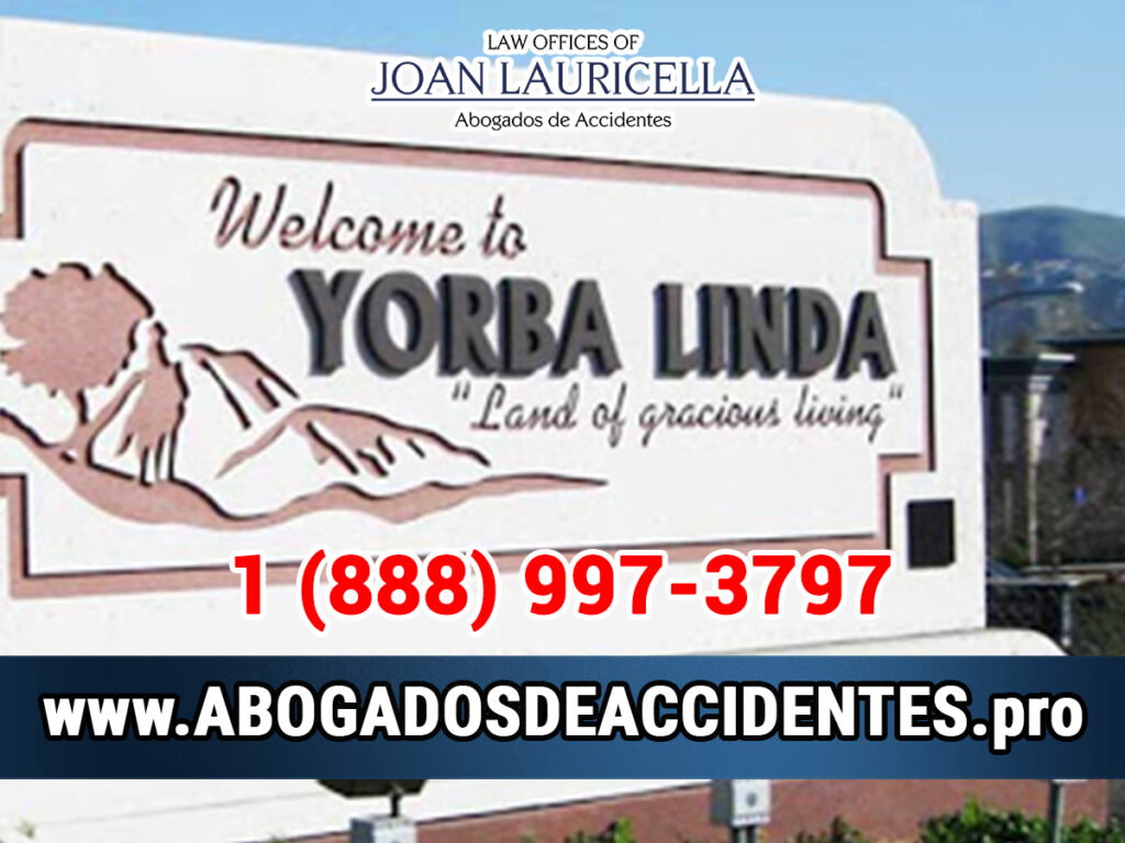 Abogados de Accidentes en Yorba Linda
