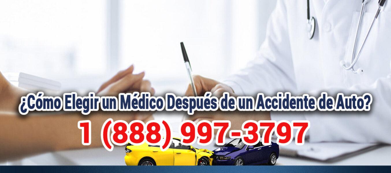 ▷🥇¿Cómo Elegir un Médico Después de un Accidente de Auto en Los Ángeles?