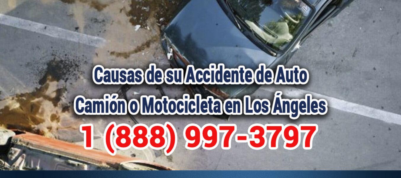 ▷🥇Causas de su Accidente de Auto, Camión o Motocicleta en Los Ángeles