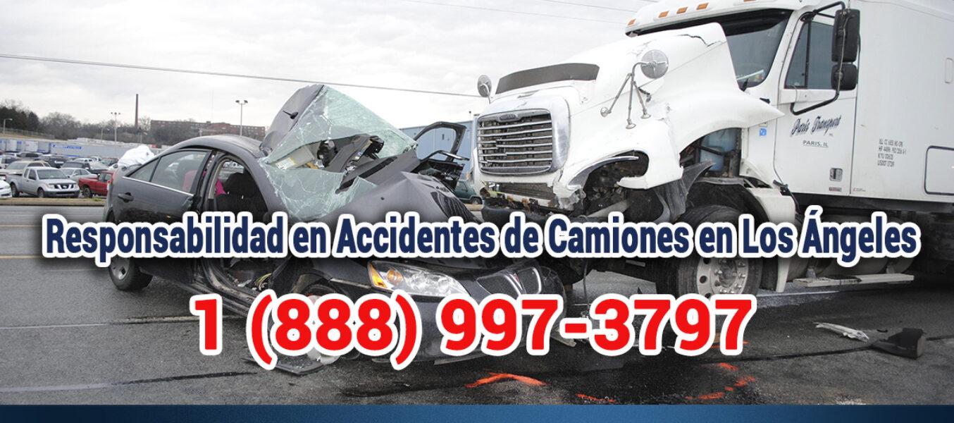 ▷🥇Responsabilidad en Accidentes de Camiones en Los Ángeles
